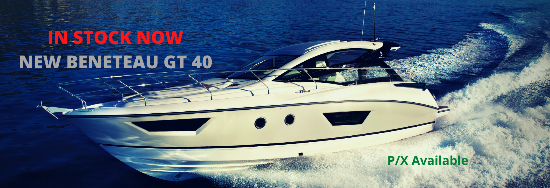 IN STOCK NOW NEW BENETEAU GT 40